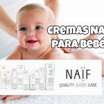 Cremas Naif para Bebés